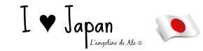 I ♥ Japan - L'angolino di Ale