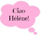 Ciao Hélène!