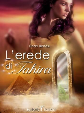 L'erede di Tahira - Linda Bertasi