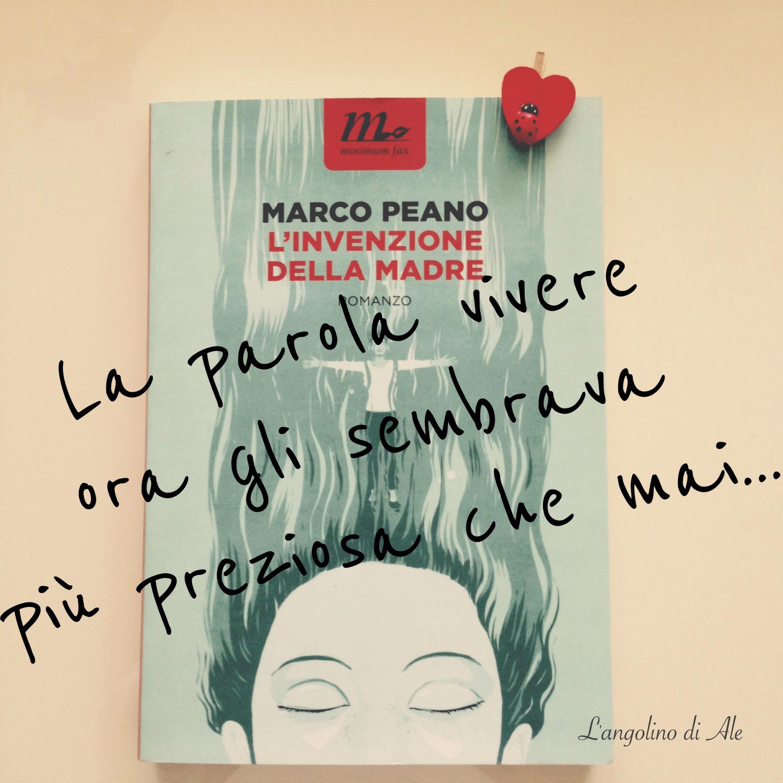 L'invenzione della madre di Marco Peano