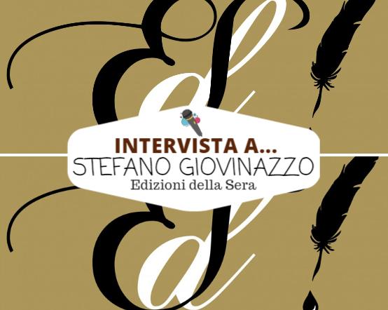 Intervista a Stefano Giovinazzo - EdS